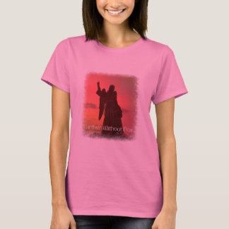 Further Without Fear T-Shirt