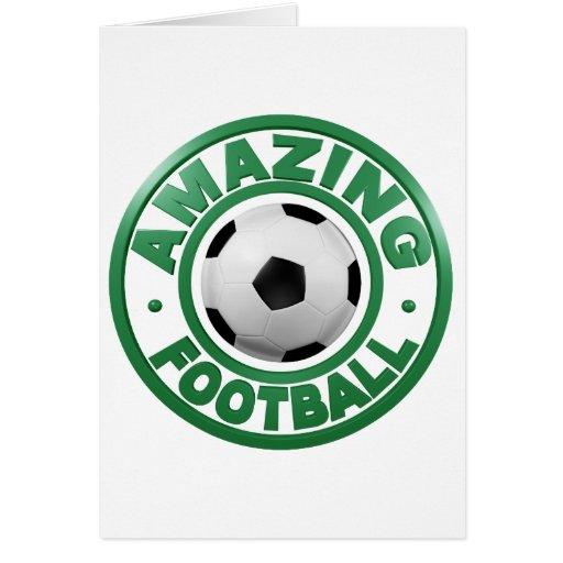 Fútbol asombroso felicitacion