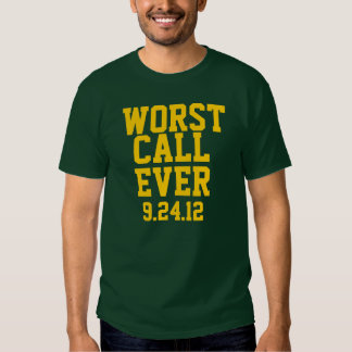 Fútbol del Green Bay: La llamada peor siempre Playeras