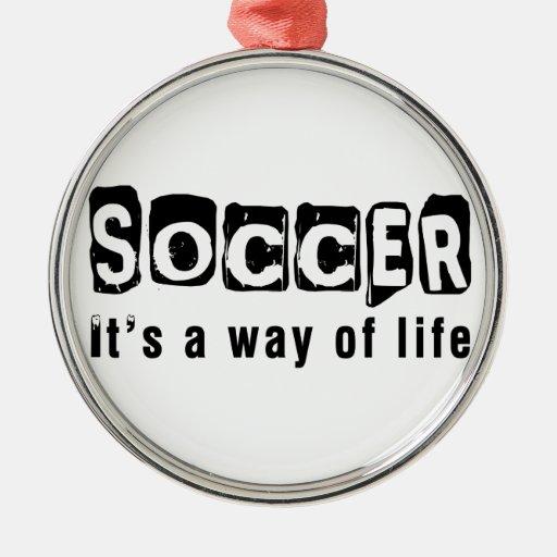 Fútbol es una manera de vida ornatos