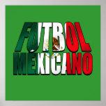 Futbol Mexicano - Soccer lovers Mexico flag logo Poster