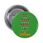 Fútbol retro Foosball de 74 tablas de Espana Españ Pin Redondo De 2 Pulgadas