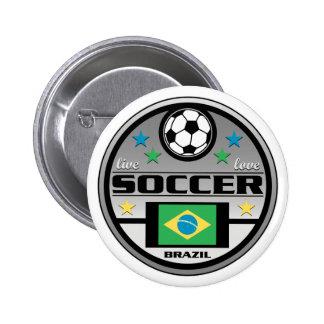 Fútbol vivo el Brasil del amor Pin Redondo De 2 Pulgadas