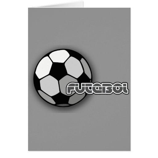 Futebol es fútbol y el fútbol es vida tarjeton