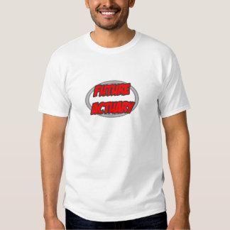 Future Actuary Tee Shirt
