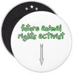 future animal rights activist pinback button
