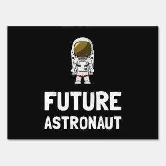 Future Astronaut Lawn Sign