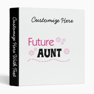 Future Aunt Black and Pink T-shirts and Gifts 3 Ring Binder