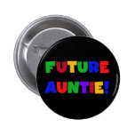 Future Auntie-Primary Colors Tshirts and Gifts 2 Inch Round Button