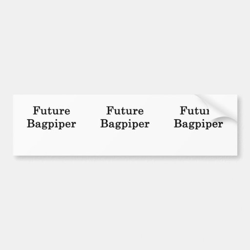 Future Bagpiper Bumper Stickers