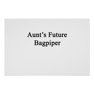 Future Bagpiper de tía Póster