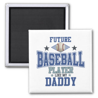 Future Baseball Player Like My Daddy Magnet