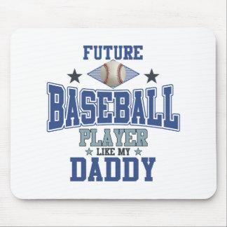 Future Baseball Player Like My Daddy Mouse Pad