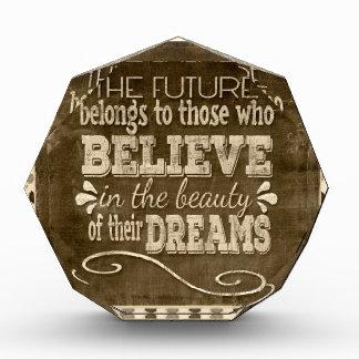 Future Belong, Believe in the Beauty Dreams, Sepia Acrylic Award