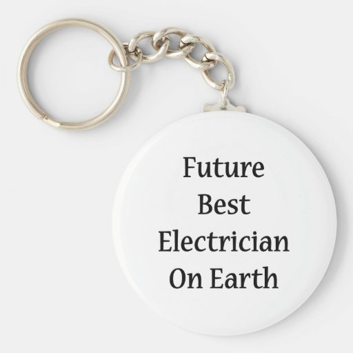Future Best Electrician On Earth Key Chains