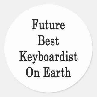 Future Best Keyboardist On Earth Round Stickers