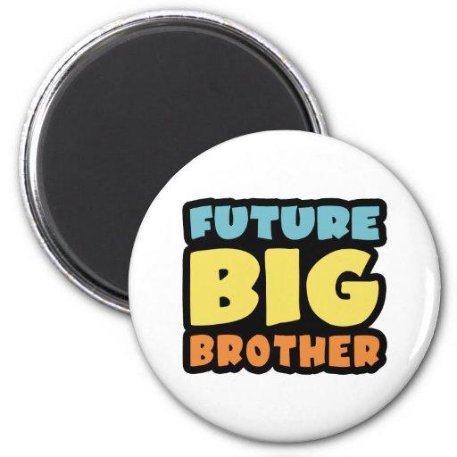 Future Big Brother Magnet