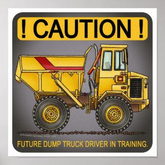 Future Big Dump Truck Driver Poster Print
