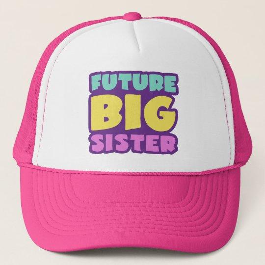 Future Big Sister Trucker Hat