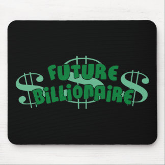 Future Billionaire Mouse Pad