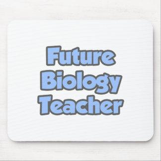 Future Biology Teacher Mousepad