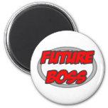 Future Boss Magnet