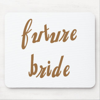 Future Bride Brown Text Mouse Pad