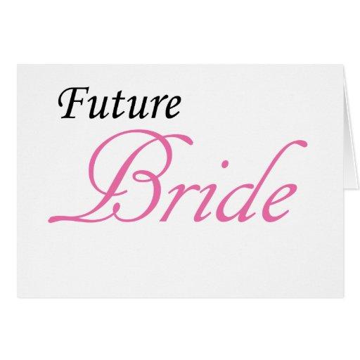 Future Bride Greeting Card