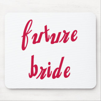 Future Bride Red Text Mouse Pad