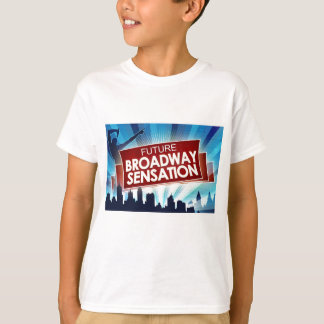 Future Broadway Sensation T-Shirt
