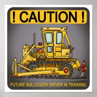 Future Bulldozer Dozer Driver Poster Print