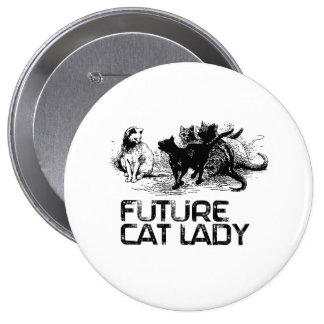 Future Cat lady - Cat Humor Buttons