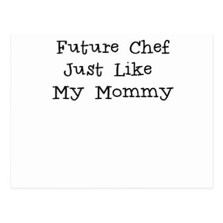 Future Chef Like Mommy.png Post Cards