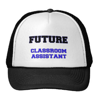 Future Classroom Assistant Trucker Hat
