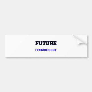 Future Cosmologist Bumper Stickers
