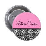 Future Cousin 2 Inch Round Button