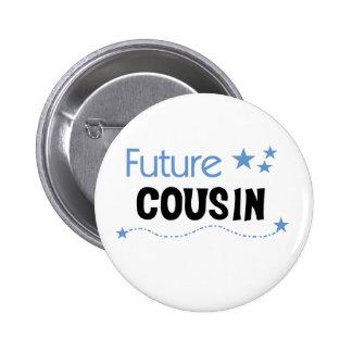 Future  Cousin Blue Pinback Button