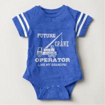 Future Crane Operator Like My Grandpa Baby Bodysuit