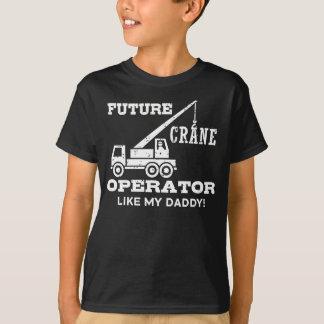 Future Crane Operator T-Shirt