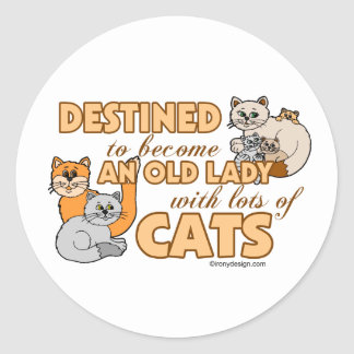 Future Crazy Cat Lady Funny Saying Design Classic Round Sticker