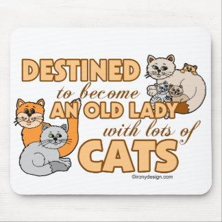 Future Crazy Cat Lady Funny Saying Design Mouse Pad