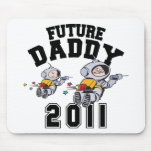 Future Daddy 2011 Mouse Pads