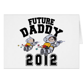 Future Daddy 2012 - Father To Be Card