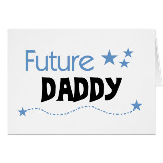 Future Daddy Card