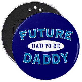 Future Daddy - Dad to Be Button