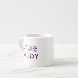 Future Daddy Primary Colors T-shirts and Gifts 6 Oz Ceramic Espresso Cup