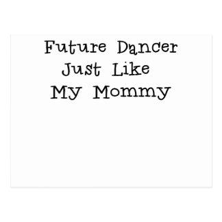 Future Dancer Like Mommy.png Postcards
