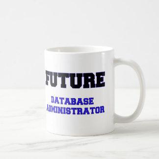 Future Database Administrator Coffee Mug