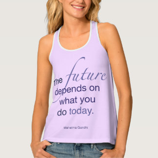 Future Depends on What You Do - Gandhi Tank Top