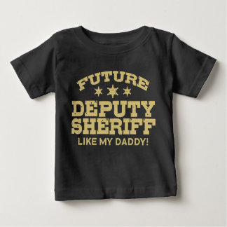 Future Deputy Sheriff Baby T-Shirt